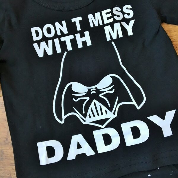 Dont mess with my daddy fiú szett
